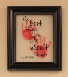 Great tutorial site w/several framed handprint ideas...too cute!!!...love this idea, a must do ..love the saying!