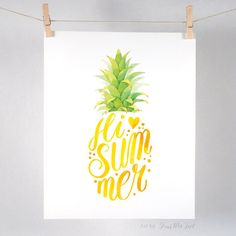 Hi Summer Pineapple - Art print of watercolor illustration and hand lettering. This is a high quality and archival inkjet print of my original watercolor painting. It is printed on a heavy weight Cans Watercolor Lettering, Watercolor Illustration, Watercolor Paintings, Hand Illustration, Pineapple Art, Pineapple Drawing, Pineapple Painting, Pineapple Watercolor, Summer Drawings