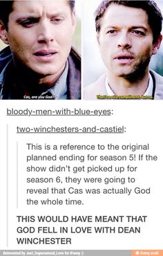 That would have been an interesting ending, but glad they got picked up. Course, Cas became 'god' anyway...