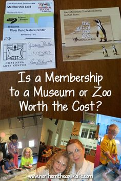 Have you thought about buying a membership to a museum or zoo but wondered if it was worth it? We can help you decide if it's a good buy for your family.