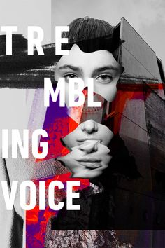 Trembling Voices on Behance