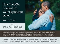 How To Offer Comfort To Your Significant Other during times of stress and upset. Listen to the episode to learn more about this powerful skill John Gottman, Attachment Theory, Relationship Challenge, Emotional Connection, Life Challenges, Significant Other, Life Is Hard, Relationships Love, Listening To You