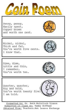 I would love to use this poem in my grade lesson. Not only could I teach a lesson on rhyming or rhyme pattern with this poem, but I could also use it to teach the physical properties of each coin. Poetry Lesson Plans, Poetry Lessons, Math Lessons, First Grade Lessons, Second Grade Math, Fun Math, Math Activities, Learning Money, First Year Teachers