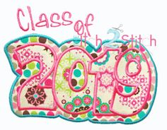 Class of 2019 Double Applique Class Of 2019, My Hero, To My Daughter, Applique, Graduation, Kids Rugs, Embroidery, Sewing, Needlepoint