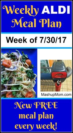 It's your free ALDI meal plan for the week of 7/30/17! Shop through Saturday and start cooking Sunday with weekly ALDI meal plans around current ad prices. Frugal Meals, Budget Meals, Cheap Meals, Quick Meals, Freezer Meals, Food Budget, Easy Dinners, Weeknight Meals, Dinner This Week