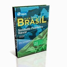 Apostila Impressa para o concurso Marinha do Brasil 2015 - Fuzileiro Naval: Vagas: 1.860 Inscrições: 02/03 a 30/03/2015 Salário: R$ 1.587,00 Taxa de Inscrição: R$ 12,00 Provas: 26/05/2015