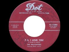 1953 HITS ARCHIVE: P.S. I Love You - Hilltoppers - YouTube