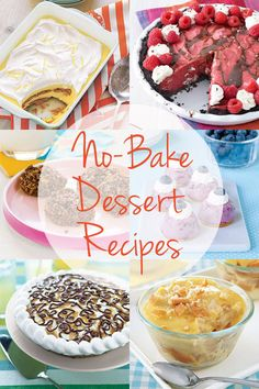 When it's too hot to turn on your oven (or anytime!), whip up one of these easy no-bake dessert recipes.
