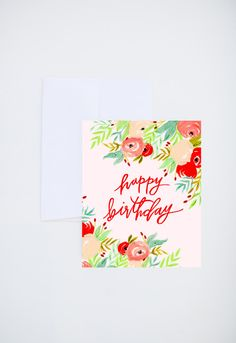 Birthday Greetings - Happy Birthday - Red and Pink Florals - Painted & Hand Lettered Cards - A-2