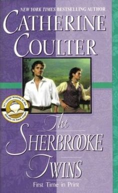 The Sherbrooke Twins by Catherine Coulter Historical 0515136549