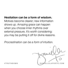 This #Truthbomb came from my post: Procrastination can be a form of intuition. Click to read the full post.