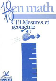 Loumardin, Clécy, Mesures et géométrie CE1 (1989) Maths, Tech Companies, Company Logo, Logos, Learn French, Electrical Plan, Antique Books, Slide Show, Keyboard