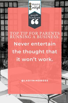 Top tip for parents running a business: Never entertain the thought that it won't work. Finding Passion, Finding Purpose In Life, Purpose Driven Life, Cherish Life Quotes, Passion Quotes, Soul Quotes, Inspiring Quotes About Life, Inspirational Quotes, Becoming A Life Coach