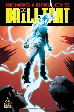 Brilliant #2 The challenge has been set: a handful of genius college students have taken it upon themselves to crack the mystery of superpowers. Can it be done? Can science fiction again become science fact?