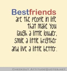 Jan 2015 - Best friends quotes reveal the deep connection between people. Best friends are like soulmates and these quotes truly celebrate friendship! Best Friends Forever Quotes, Cute Best Friend Quotes, Life Quotes Love, Bff Quotes, Cute Quotes, Great Quotes, Funny Quotes, Inspirational Quotes, Friend Sayings