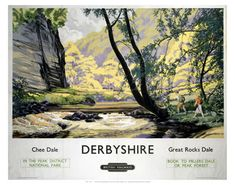 Derbyshire in the Peak District National Park - British Railways. Posters Uk, Train Posters, Railway Posters, Poster Prints, Poster Wall, Art Prints, British Isles Travel, British Railways, Countryside Village