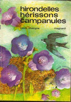 (1) - Hirondelles Hérissons Campanules de Lavergne Paule - PriceMinister