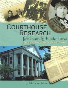 Catalog - Courthouse research for family historians : your guide to genealogical treasures