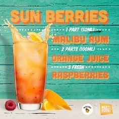 The Malibu Sun Berries - enjoy!  Ingredients: 1 part (50 ml) MALIBU 1 ½ parts (70 ml) orange juice 3 raspberries  How to Mix: Muddle the fresh lime with the bitters and Malibu in a highball. Then fill with ice cubed and top with Coca Cola.  http://www.maliburumdrinks.com/us/rum-drinks-and-cocktails/malibu-rum-sun-berries-recipe/