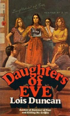 Daughters of Eve Lois Duncan