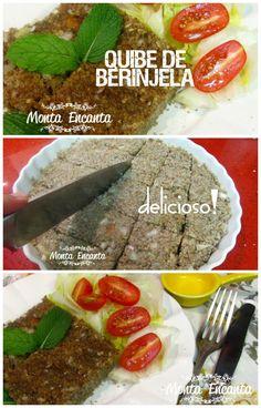 Quibe de Berinjela, Receita vegetariana, funcional e muito saudável, Quibe de Berinjela ...  uma delicia posso garantir...