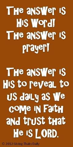 The Word of God and Prayer!