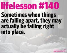 Little Life Lesson No. 140: Falling Apart | GirlsGuideTo