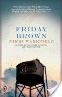 Buy Friday Brown by Vikki Wakefield at Mighty Ape NZ. Seventeen-year-old Friday Brown is on the run - running to escape memories of her mother and of the family curse. And of a grandfather who'd like her . Ya Books, Books To Read, Free Books, Realistic Fiction, Oliver Twist, Young Adult Fiction, Ya Novels, Reading Challenge, Book Challenge