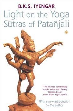 Light on the Yoga Sutras of Patanjali by B. K. S. Iyengar, http://www.amazon.com/dp/0007145160/ref=cm_sw_r_pi_dp_YHiYrb0KPCF8K