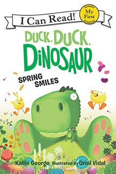 Duck, Duck, Dinosaur: Spring Smiles (My First I Can Read) - Kindle edition by George, Kallie, Vidal, Oriol. Children Kindle eBooks @ Amazon.com.