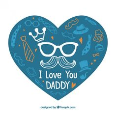 I love you daddy Free Vector I Love Daddy, I Love My Daughter, Love You Dad, My Love, Mamas And Papas, Happy Fathers Day, Cupcake Toppers, Vector Free, Stencils