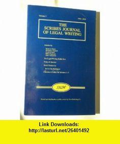 The Scribes Journal Of Legal Writing Volume 5 1994-1995 Bryan A. Garner ,   ,  , ASIN: B0026QH982 , tutorials , pdf , ebook , torrent , downloads , rapidshare , filesonic , hotfile , megaupload , fileserve