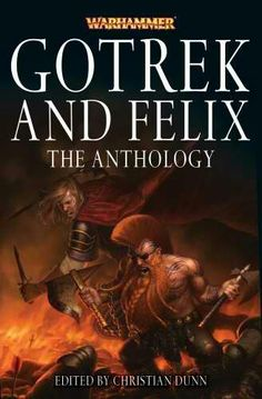 Gotrek and Felix