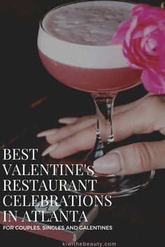BEST VALENTINE'S RESTAURANT CELEBRATIONS IN ATLANTA | FOR COUPLES, SINGLES AND GALENTINES - Kiwi The Beauty / Kiwi The Beauty Atlanta Food, Atlanta Restaurants, Valentine Special, Valentines, Silly Love Songs, Park Tavern, Seafood Market, Cocktail Club, Beer Company