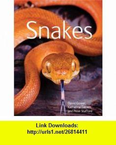Snakes (9781554078028) David Gower, Katherine Garrett, Peter Stafford , ISBN-10: 1554078024  , ISBN-13: 978-1554078028 ,  , tutorials , pdf , ebook , torrent , downloads , rapidshare , filesonic , hotfile , megaupload , fileserve