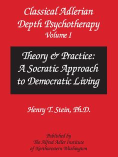 Socratic questioning in classical adlerian psychotherapy Therapy Tools, Art Therapy, Alfred Adler, Managing Depression, Social Work Practice, Birth Order, Cbt, School Resources, Reading Material