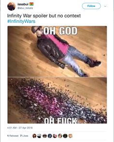 "HEY SERIOUSLY THOUGH IF YOU HAVEN'T WATCHED ""INFINITY WAR"" YET DON'T OPEN THIS POST JUST IN CASE OK???"