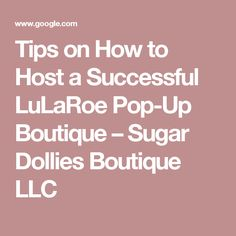 Tips on How to Host a Successful LuLaRoe Pop-Up Boutique – Sugar Dollies Boutique LLC