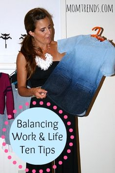 Creating Work Life Balance. 10 tips for getting the life you deserve! #work #family