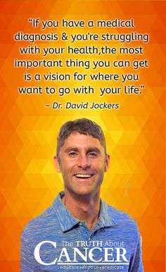 """Click on the quote above and watch as cancer researcher Ty Bollinger speaks with Dr. David Jockers about what he would do if he were diagnosed with colon cancer and how he fought skin cancer himself. The full interview with Dr. Jockers is part of """"The Quest For The Cures Continues"""" docu-series."""