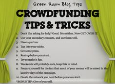 Crowdfunding tips & tricks via GreenRoomBlog.com. #crowdfunding #crowdfund #theatre #fundraiser