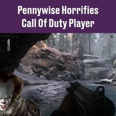 Pennywise plays Call of Duty Call Of Duty, Scary Stuff, Random Stuff, Best Funny Pictures, Lol, Humor, Memes, Plays, Gifs