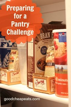 Preparing for a Pantry Challenge - tips and tricks for making a pantry challenge successful.
