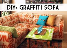"DIY Home Decor: Graffiti Sofa - we heart this  Problem: Your worn-out sofa matches your walls, carpet and coffee table. You are renting and on a budget…what's a gal to do?  Solution: Think outside the box. With this DIY Home Decor project and a can of spray-paint, you can take a room from blah to ""ta-da!"" in minutes."