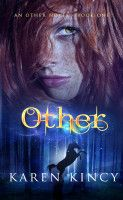 Other, an ebook by Karen Kincy at Smashwords