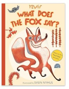 What Does The Fox Say - BOOK!!!