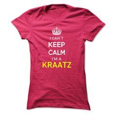(Tshirt Sale) I Cant Keep Calm Im A KRAATZ at Tshirt design Facebook Hoodies