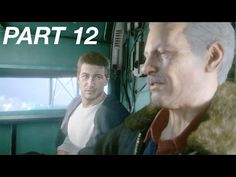 Let's Play: 'Uncharted 4: A Thief's End' I Part 12   Silver Screening Reviews