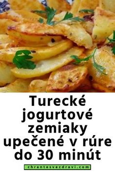 Turecké jogurtové zemiaky upečené v rúre do 30 minút Russian Recipes, What To Cook, Food And Drink, Menu, Cooking Recipes, Chicken, Health, Fitness, Diet