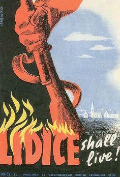 British poster commemorating Lidice -Lidice shall live! Published by Czechoslovak-British Friendship Club